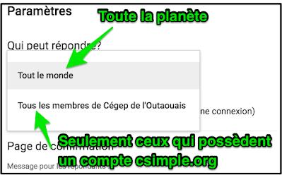 https://sites.google.com/a/csimple.org/comment/google-apps/google-formulaire-1/parametres-du-formulaire/Qui_peut_re%CC%81pondre.png